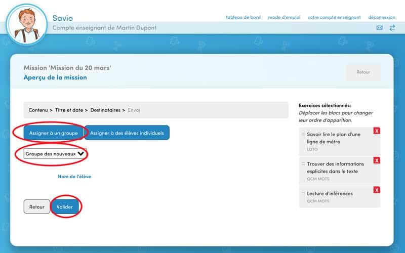 Pour assigner à un groupe (la classe par exemple) : Cliquez sur « Assigner à un groupe » et choisir le groupe disponible dans la liste déroulante.